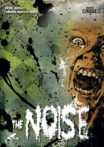 The Noise n.5 e mezzo
